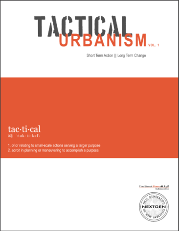 Tactical Urbanism: Volume 1