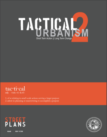 Tactical Urbanism: Volume 2