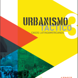Tactical Urbanism: Volume 3