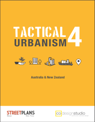 Tactical Urbanism: Volume 4