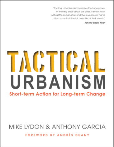 Tactical Urbanism: The Book
