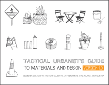 Tactical Urbanist's Guide to Materials and Design