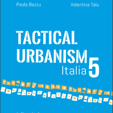 Street Plans Releases Tactical Urbanism Volume 5: Italy!