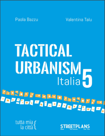 Tactical Urbanism: Volume 5